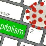 Coronavirus, capitalism and liberty – Jonathan Eida